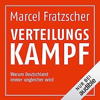 Verteilungskampf: Warum Deutschland immer ungleicher wird                   Autor:                                                                                                                                 Marcel Fratzscher                               Sprecher:                                                                                                                                 Martin Hecht                      Spieldauer: 6 Std. und 24 Min.     36 Bewertungen     Gesamt 3,9
