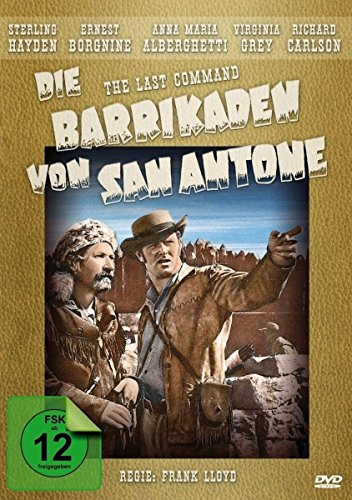 Die Barrikaden von San Antone (The Last Command) - Western Filmjuwelen