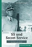 """SS und Secret Service: """"Verschwoerung des Schweigens"""": Die Akte Karl Wolff"""