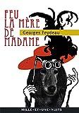 Feu la mère de Madame - Fayard/Mille et une nuits - 14/09/2011
