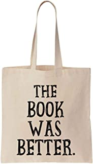 The Book Was Better Cotton Canvas Tote Bag