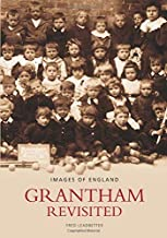 Grantham Revisited (Images of  England)