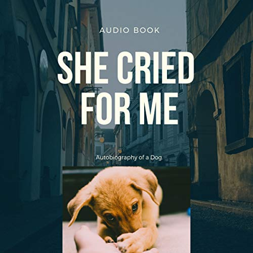 She Cried for Me audiobook cover art