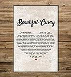 Minitowz Beautiful Crazy Heart Shaped,Beautiful Crazy Poster, Without Frame,Luke Combs Inspired Lyric,Wall Decor, Song Lyrics Poster, Wall Art, Song Lyrics