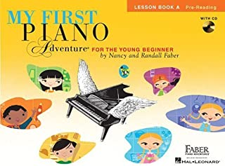 [[Piano Adventures: My First Piano Adventure - Lesson Book A/CD]] [By: Faber, Nancy] [January, 2007]