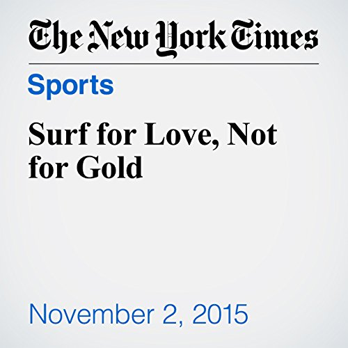 Surf for Love, Not for Gold audiobook cover art