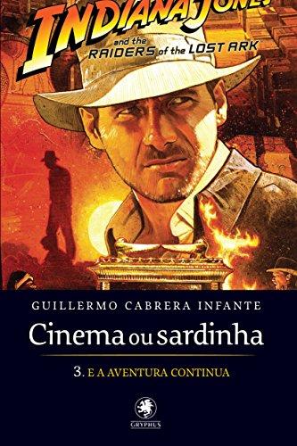 Cinema ou sardinha - parte 3: E a aventura continua: Volume 3
