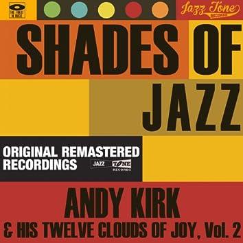 Shades of Jazz (Andy Kirk & His Twelve Clouds of Joy, Vol. 2)