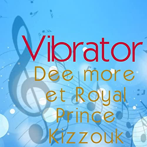Dee More_Vibrator