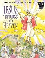 Jesus Returns to Heaven (Arch Books)
