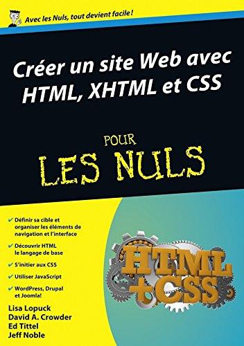 Créer un site Web avec HTML, XHTML et CSS Mégapoche Pour les Nuls (MEGAPOCHE NULS)