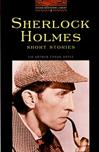 Sherlock Holmes Short Stories (Oxford Bookworms Library 2)の詳細を見る