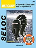 Seloc Repair Manual Mercury 4 Stroke Outboards 2005-2011 Includes Jet Drives