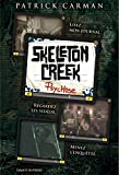 Skeleton Creek, Tome 01 - Psychose