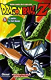 Dragon Ball Z - 5e partie - Tome 04 - Cell Game