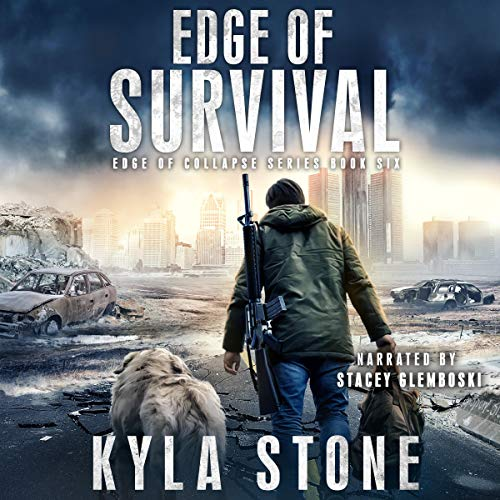 Edge of Survival Edge of Collapse, Book 6 Audiobook By Kyla Stone cover art