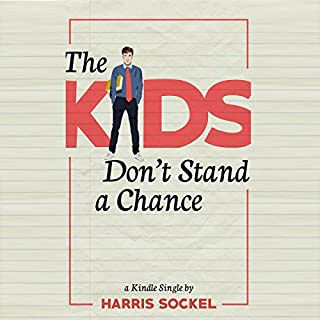 The Kids Don't Stand a Chance cover art
