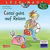 LESEMAUS 79: Conni geht auf Reisen (79): Mit Gratis Mitmach-Zeitschrift