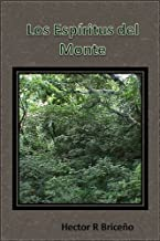 Los Espiritus del Monte (Spanish Edition)