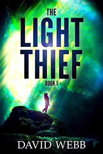The Light Thief by Webb, David ebook deal
