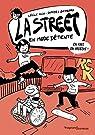 La Street, tome 3 : En mode détente par Alix
