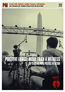 DVD Positive Force: More Than a Witness - 25 Years Punk Politics in Action Book