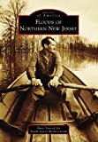 Floods of Northern New Jersey (Images of America) (English Edition)