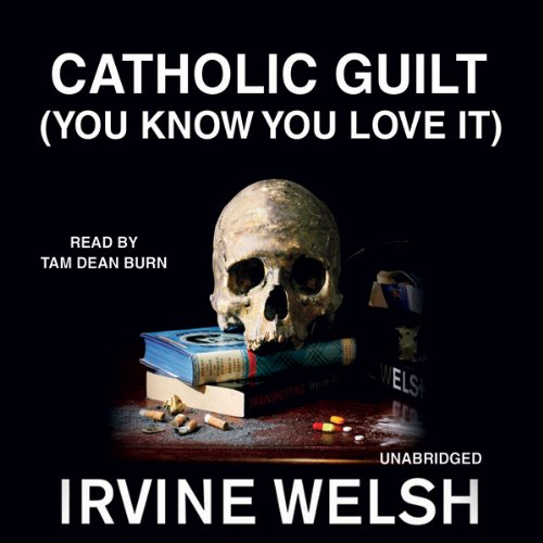 Catholic Guilt (You Know You Love It) audiobook cover art