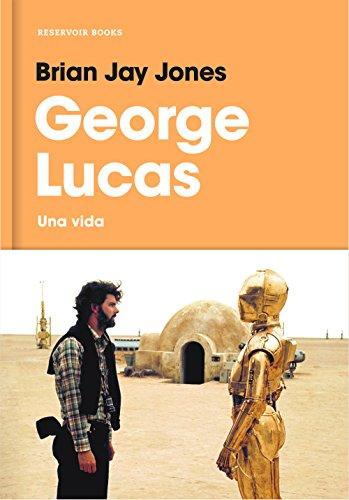 George Lucas: Una vida
