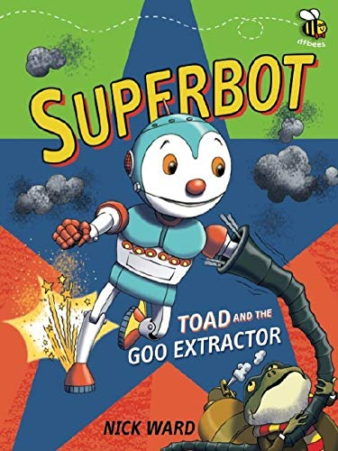 Superbot: Toad and the Goo Extractor