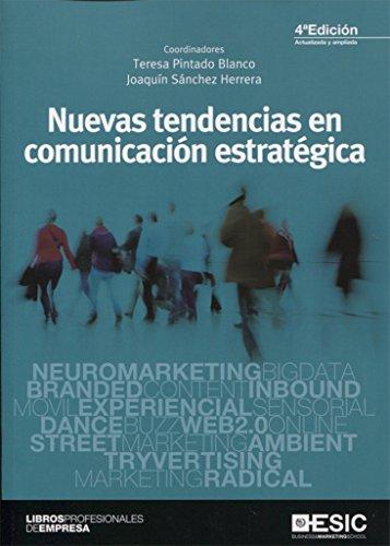Nuevas tendencias en comunicación estratégica (4ª ed.-2017) (Libros profesionales)