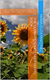 The Ultimate Sunflower Photo Book: A closer look to these happy flowers that contains 1,000 seeds and can track the sun (English Edition)