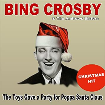 The Toys Gave a Party for Poppa Santa Claus (Christmas Hit)