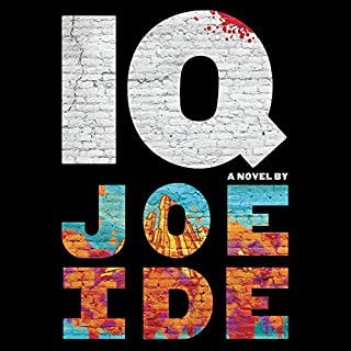 IQ                   By:                                                                                                                                 Joe Ide                               Narrated by:                                                                                                                                 Sullivan Jones                      Length: 9 hrs and 8 mins     5,624 ratings     Overall 4.2