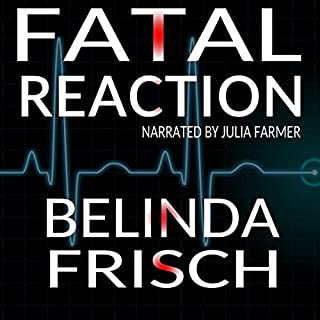 Fatal Reaction     Paramedic Anneliese Ashmore Mystery, Book 1              By:                                                                                                                                 Belinda Frisch                               Narrated by:                                                                                                                                 Julia Farmer                      Length: 8 hrs and 12 mins     42 ratings     Overall 4.1