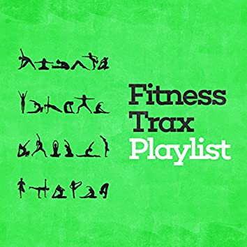 Fitness Trax Playlist