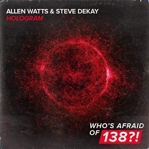 Allen Watts & Steve Dekay
