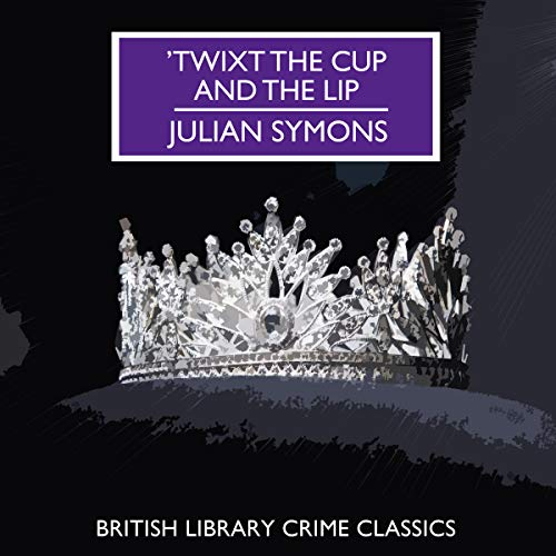 'Twixt the Cup and the Lip cover art