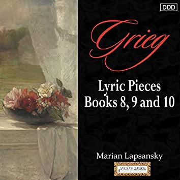 Grieg: Lyric Pieces, Books 8, 9 and 10