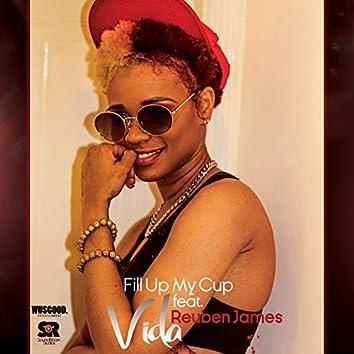 Fill up My Cup (feat. Reuben James)