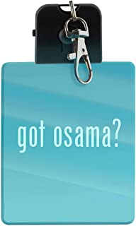 got osama? - LED Key Chain with Easy Clasp