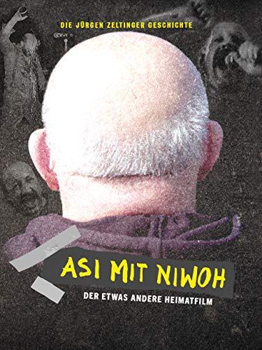 Asi Mit Niwoh: Die Jürgen Zeltinger Geschichte