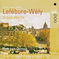 Organ Works by WELY LEFEBURE (2005-01-25)