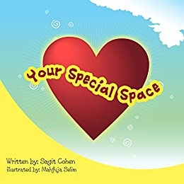 Children's book: Your Special Space: Beautiful illustrated picture book for kids, Value book for children, Early readers, Bedtime story for kids. (You are Not Alone 3)