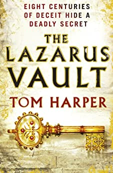 The Lazarus Vault by [Tom Harper]