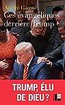 Ces évangéliques derrière Trump par Gagne