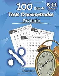 Humble Matemáticas - 100 Días de Tests Cronometrados: División: 8-11 años, Práctica de Matemáticas, Dígitos 0-12, Problemas para practicar repetibles - Con hoja de respuestas (Spanish Edition)