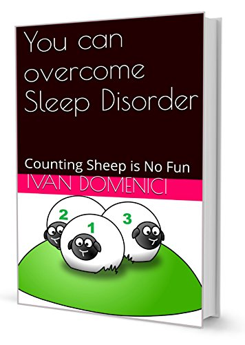 You can overcome Sleep Disorder: Counting Sheep is No Fun