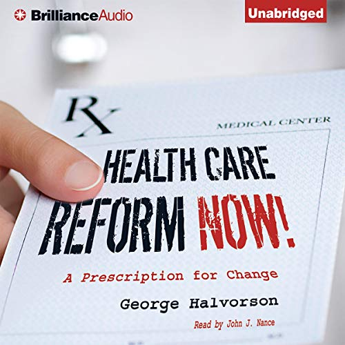 Health Care Reform Now! audiobook cover art