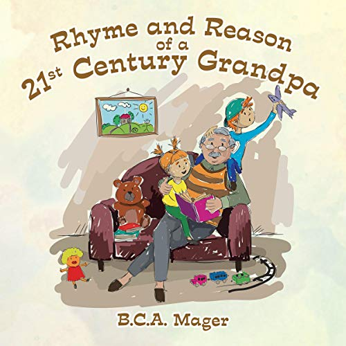 Rhyme and Reason of a 21st Century Grandpa Titelbild